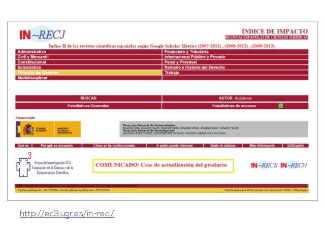 Editoriales: indicios de calidad  - Proyecto del Grupo de Investigación de Evaluación de Publicaciones  Científicas (EPUC)...