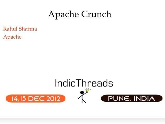 Apache CrunchRahul SharmaApache