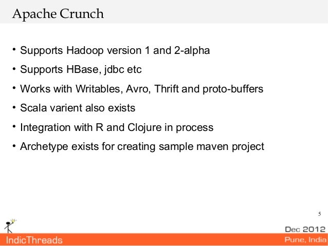 Indic threads pune12 apache crunch for Ptable and r