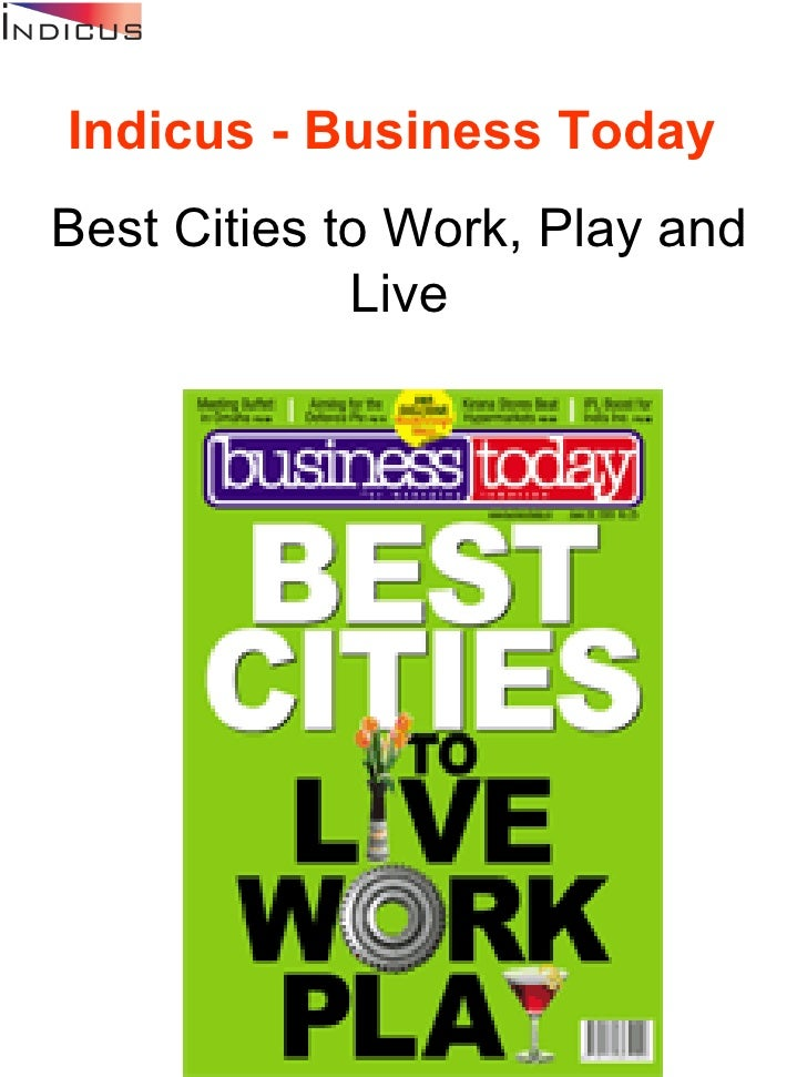 ON THE STANDS June 28, 2009      Indicus - Business Today   Best Cities to Work,...