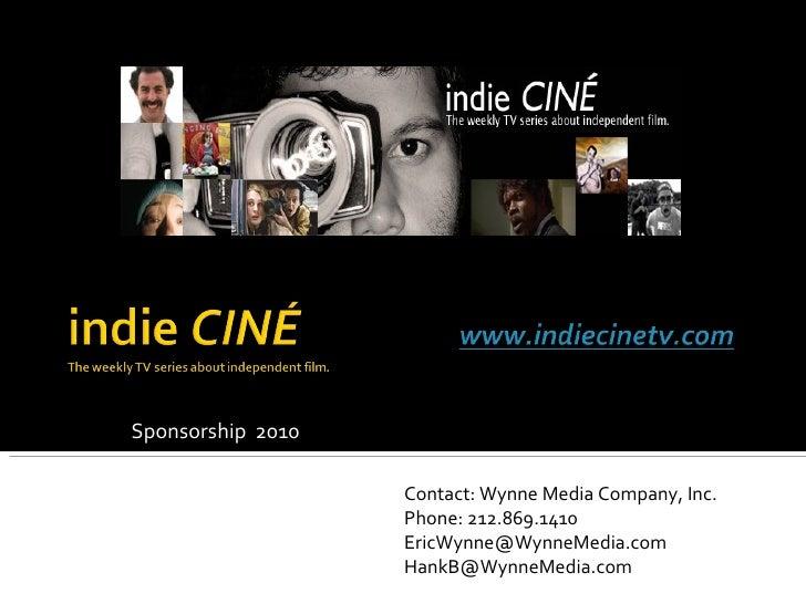 Sponsorship  2010 Contact: Wynne Media Company, Inc. Phone: 212.869.1410  [email_address] [email_address]