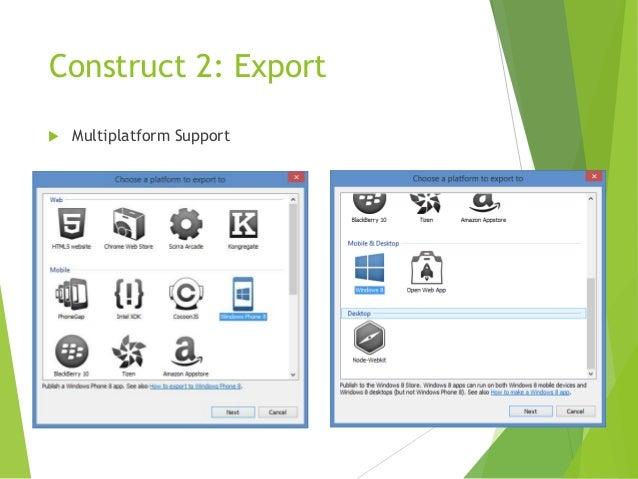 Construct 2: Export   Multiplatform Support