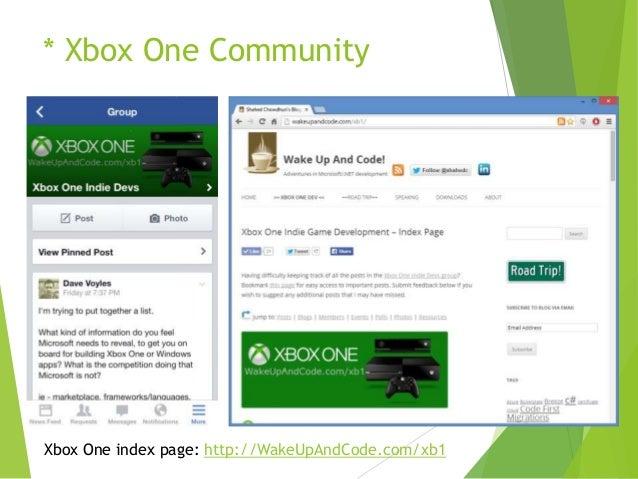 * Xbox One Community  Xbox One index page: http://WakeUpAndCode.com/xb1