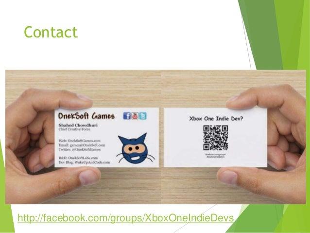 Contact  http://facebook.com/groups/XboxOneIndieDevs