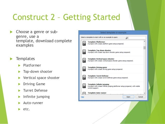 Construct 2 – Getting Started   Choose a genre or subgenre, use a template, download complete examples    Templates   P...