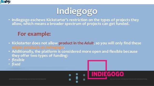 Indiegogo vs Kickstarter: How to Choose [Floship com]