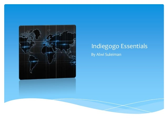 Indiegogo Essentials By Alwi Suleiman