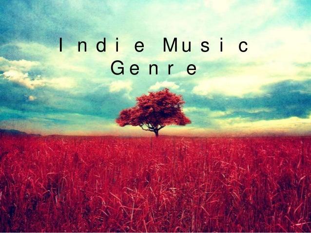 Indie Music Genre