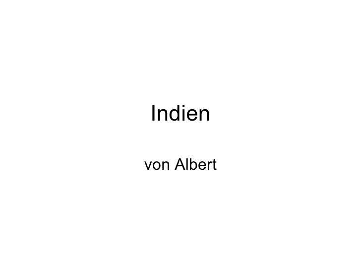Indien von Albert