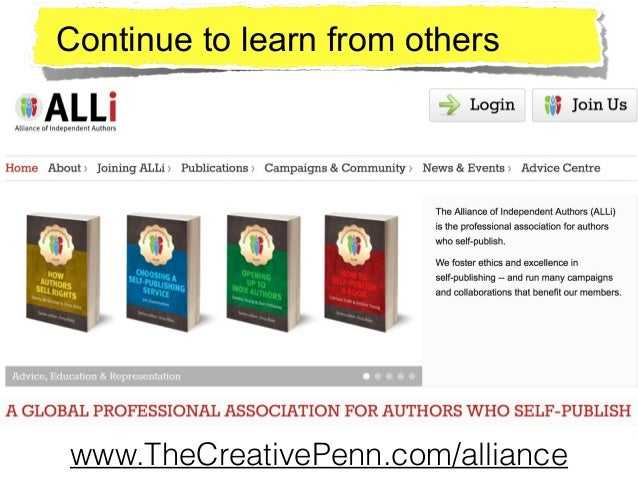 www.TheCreativePenn.com/alliance Continue to learn from others