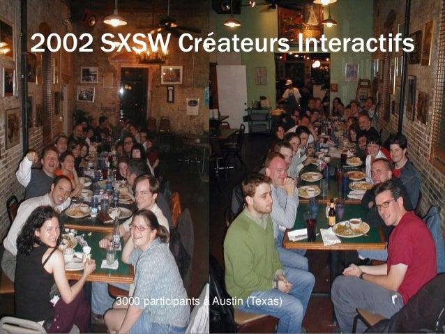 2002 SXSW Créateurs Interactifs 3000 participants à Austin (Texas)