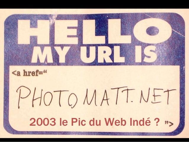 2003 le Pic du Web Indé ?
