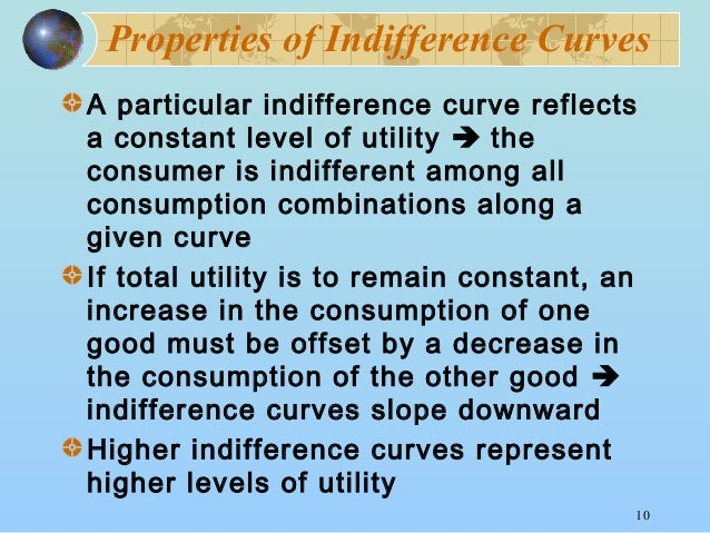 explain the characteristics of indifference curve