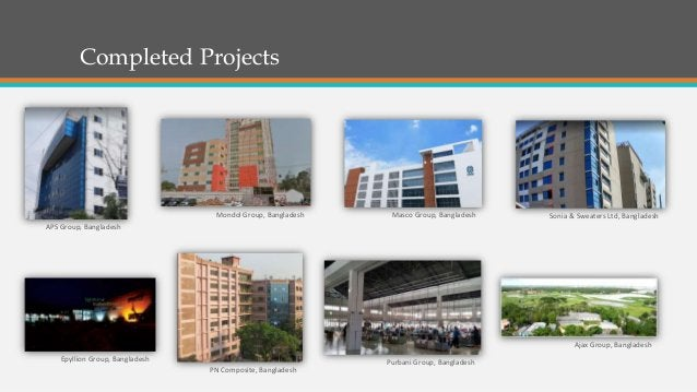 Completed Projects •Chennai Metro, Chennai•World Trade Center, Kochi Sonia & Sweaters Ltd, BangladeshMasco Group, Banglade...