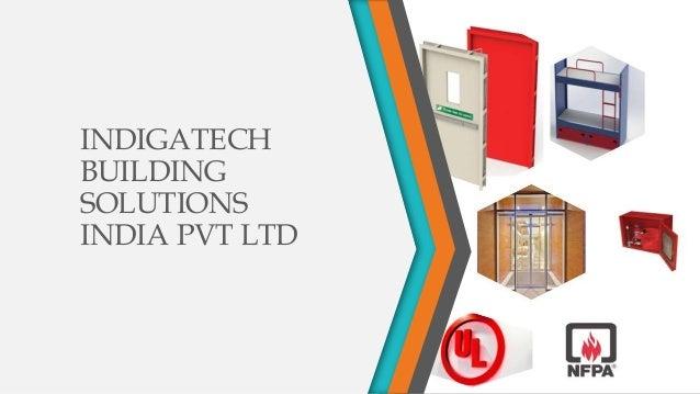 INDIGATECH BUILDING SOLUTIONS INDIA PVT LTD