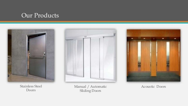 Our Products Stainless Steel Doors Manual / Automatic Sliding Doors Acoustic Doors