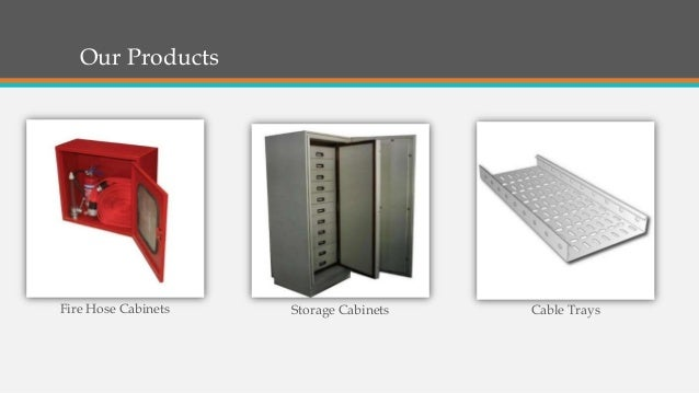Our Products Fire Hose Cabinets Storage Cabinets Cable Trays