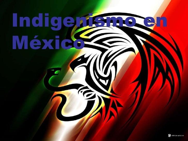 Indigenismo en México