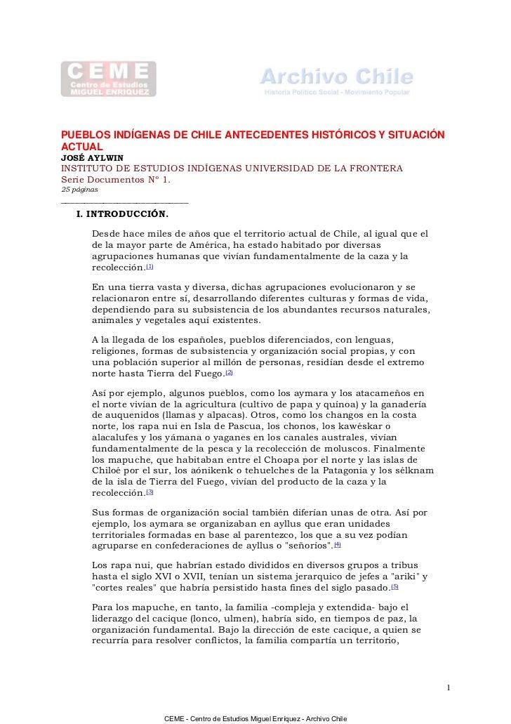 PUEBLOS INDÍGENAS DE CHILE ANTECEDENTES HISTÓRICOS Y SITUACIÓNACTUALJOSÉ AYLWININSTITUTO DE ESTUDIOS INDÍGENAS UNIVERSIDAD...