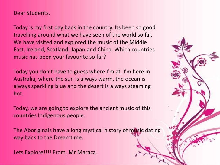 Dear Students,<br />Today is my first day back in the country. Its been so good travelling around what we have seen of the...