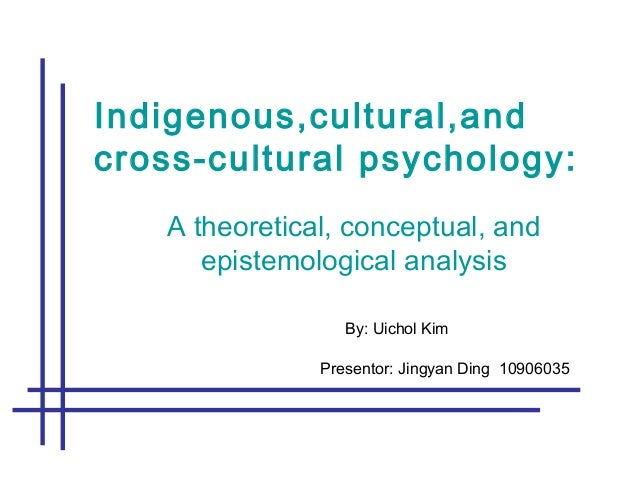 """introduction to cross u2013 cultural psychology 2""""cross-cultural psychology is the empirical study of members of various cul-ture groups who have had different experiences that lead to predictable and significant differences in behavior in the majority of such studies,the groups  1 introduction to cross-cultural psychology  in all these definitions,the term """"culture""""appears for the time being,we."""