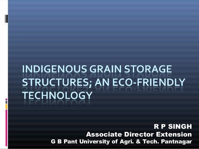 R P SINGH           Associate Director ExtensionG B Pant University of Agri. & Tech. Pantnagar