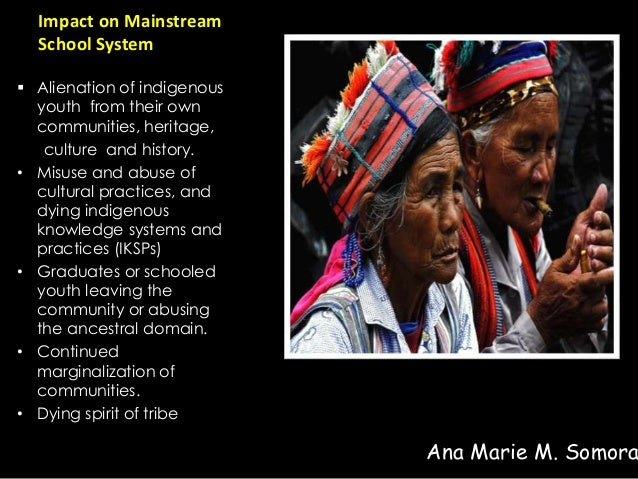 the difficulty of substituting native culture with mainstream culture in an education in language an In the language of nineteenth century  assimilating them into mainstream american culture may have  of the united states of america in congress.