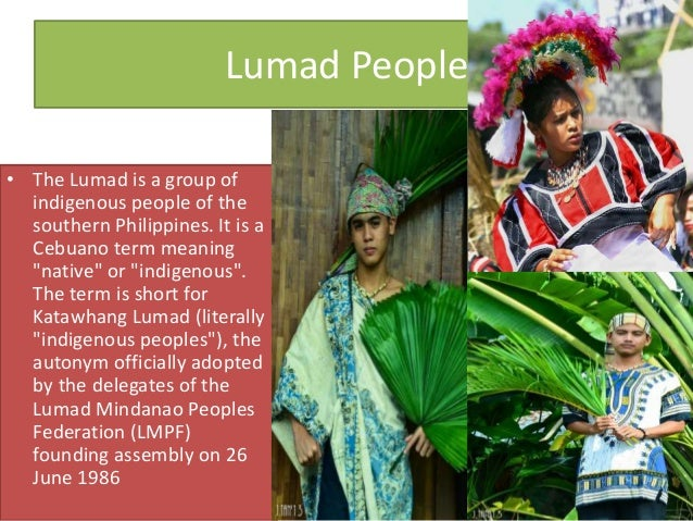 indigenous people of mindanao She will give a brief history of the indigenous people of mindanao, the second largest island in the philippines through her personal narrative, she will reveal some of the challenges her tribe is currently facing.