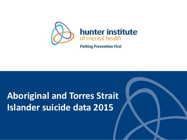 Aboriginal and Torres Strait Islander suicide data 2015
