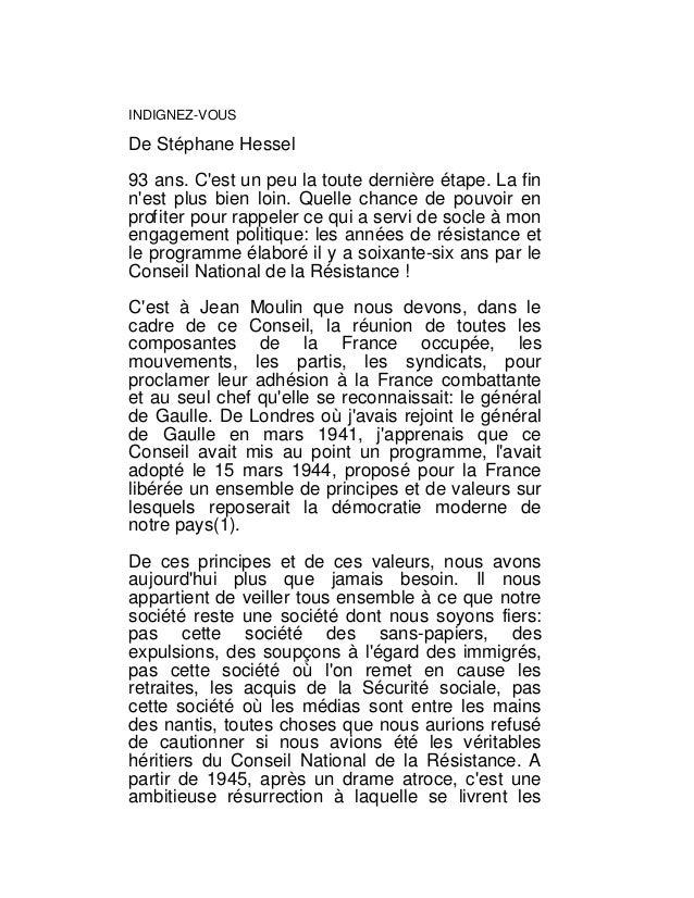 INDIGNEZ-VOUSDe Stéphane Hessel93 ans. Cest un peu la toute dernière étape. La finnest plus bien loin. Quelle chance de po...