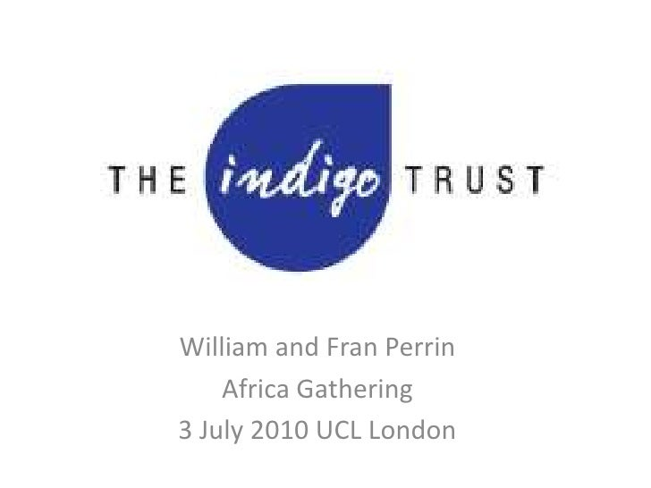 William and Fran Perrin<br />Africa Gathering<br />3 July 2010 UCL London <br />