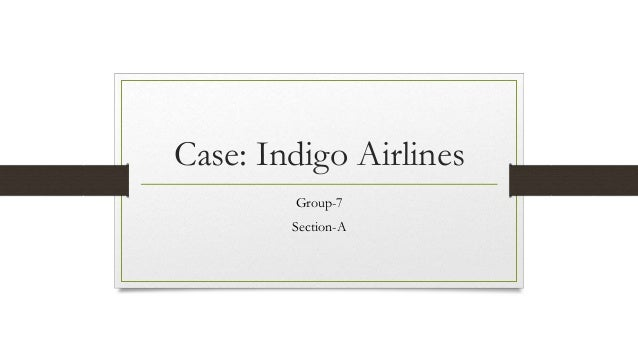 Where is the 'Brand' Indigo Airlines Headed?