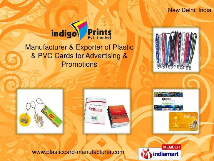 New Delhi, India<br />Manufacturer & Exporter of Plastic <br />& PVC Cards for Advertising & Promotions<br />