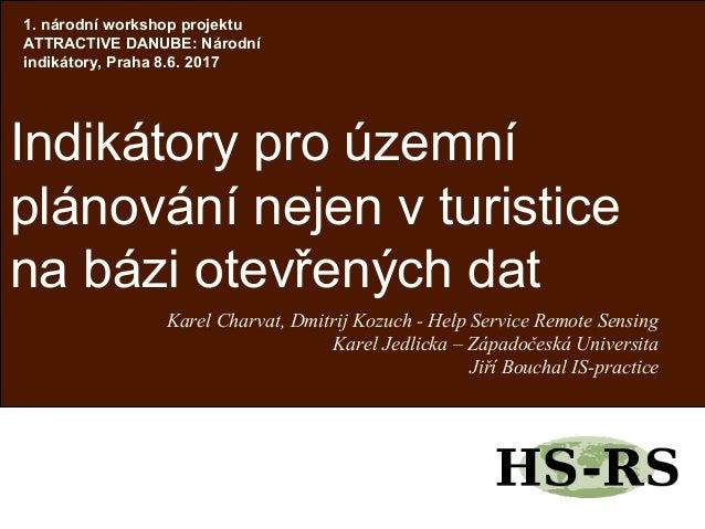 Karel Charvat, Dmitrij Kozuch - Help Service Remote Sensing Karel Jedlicka – Západočeská Universita Jiří Bouchal IS-practi...