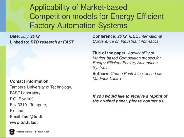 Applicability of Market-based          Competition models for Energy Efficient          Factory Automation SystemsDate: Ju...