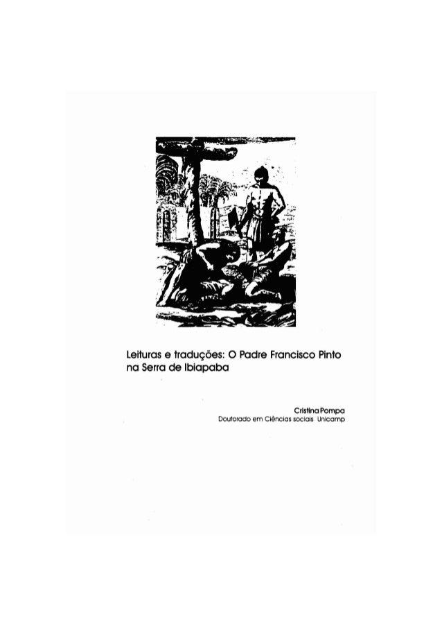 leituras e tradu90es: 0 Padre Francisco Pinto na Serra de Ibiapaba Cristina Pompa Doutorado em Ciencias sociais Unicamp