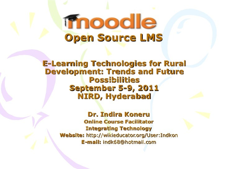 E-Learning Technologies for Rural Development: Trends and Future Possibilities September 5-9, 2011 NIRD, Hyderabad Dr. Ind...
