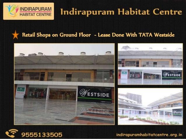 Indirapuram Habitat Centre – Shops | Club Suite | Studio ...