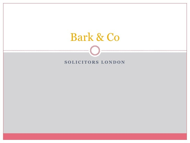 Bark & CoSOLICITORS LONDON