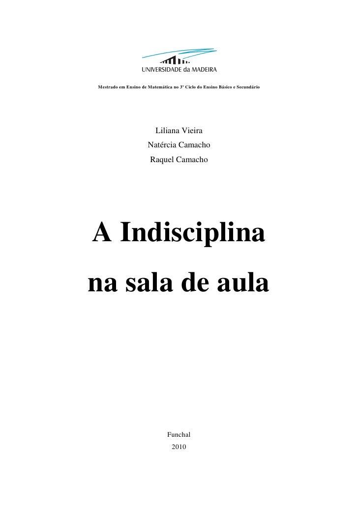 Mestrado em Ensino de Matemática no 3º Ciclo do Ensino Básico e Secundário                          Liliana Vieira        ...