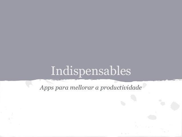 Indispensables Apps para mellorar a productividade