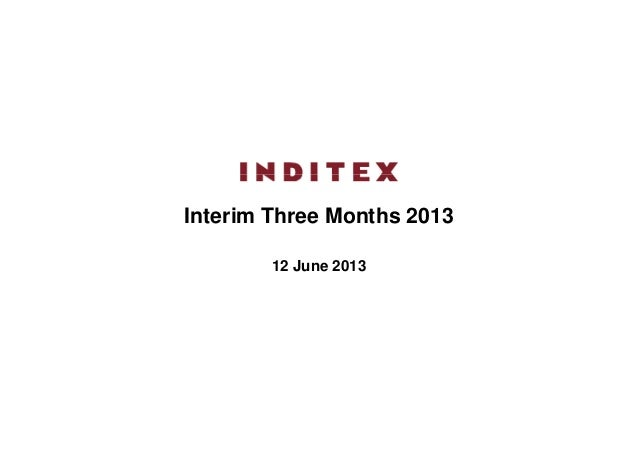 Interim Three Months 201312 June 2013