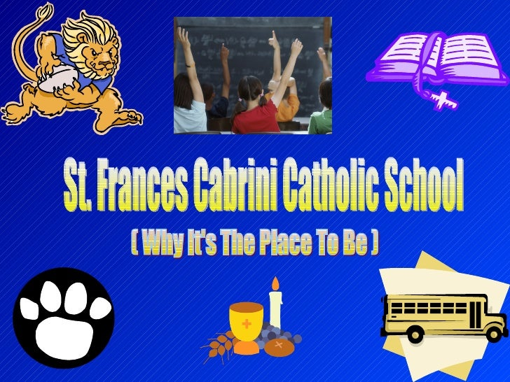 St. Frances Cabrini Catholic School ( Why It's The Place To Be )