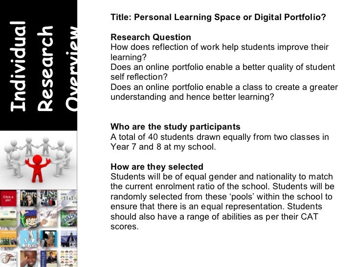 <ul><ul><li>Title: Personal Learning Space or Digital Portfolio? </li></ul></ul><ul><ul><li>Research Question </li></ul></...