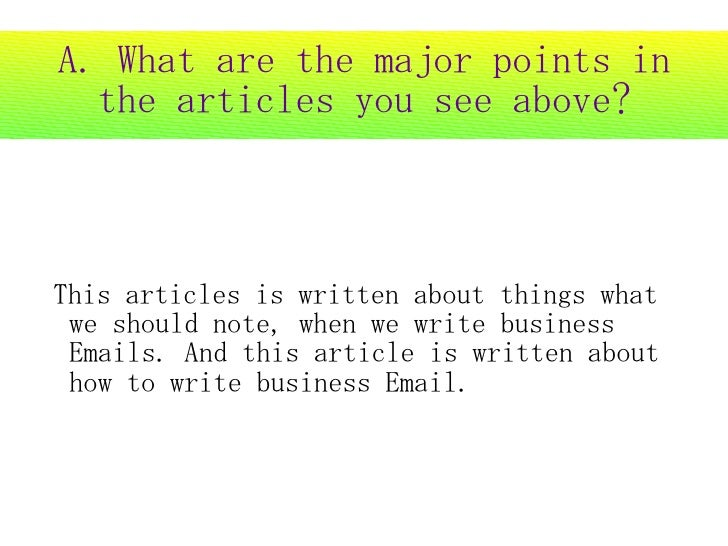 A. What are the major points in   the articles you see above?    This articles is written about things what  we should not...