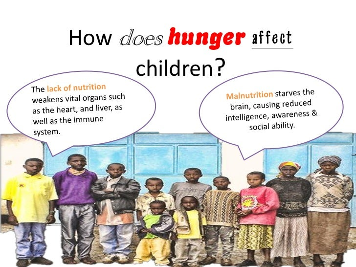 poverty a cause of hunger Hunger is also a cause of poverty, and thus of hunger, in a cyclical relationship by causing poor health, small body size, low levels of energy and reductions in mental functioning, hunger.