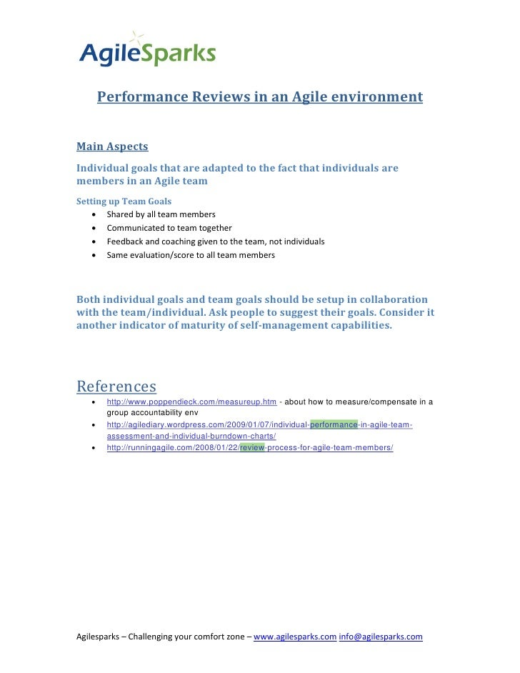Performance Reviews in an Agile environmentMain AspectsIndividual goals that are adapted to the fact that individuals arem...