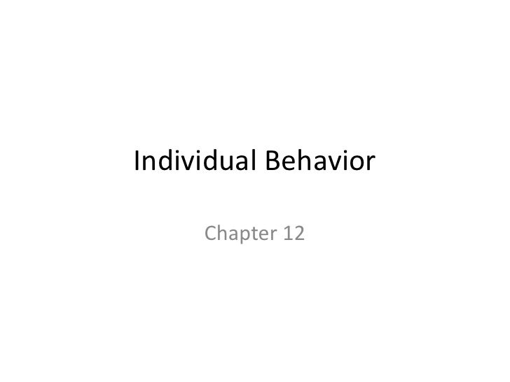 Individual Behavior     Chapter 12