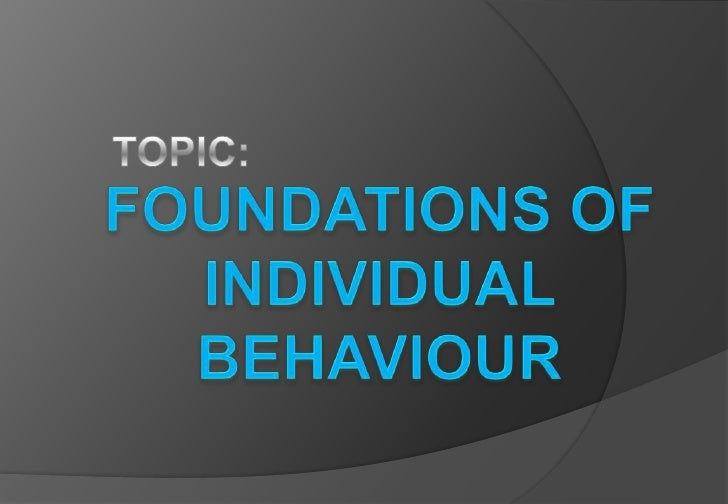 INTRODUCTION Human    behaviour a complex phenomenon as it is most difficult to define in absolute terms. An individuals ...