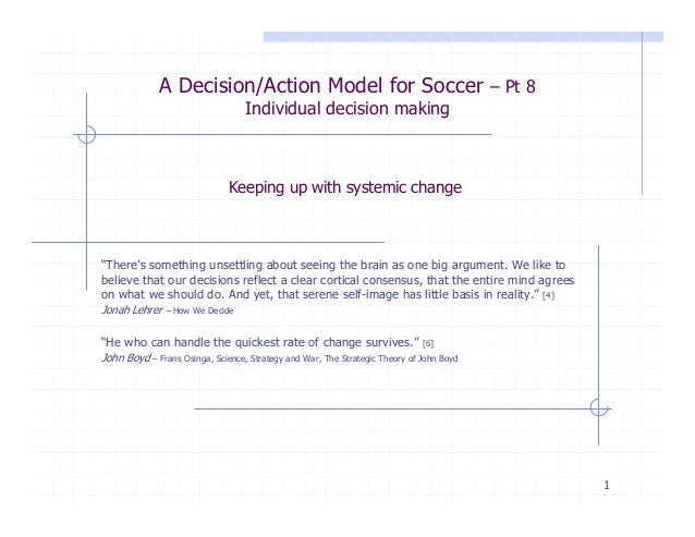 A Decision/Action Model for Soccer – Pt 8                                  Individual decision making                     ...